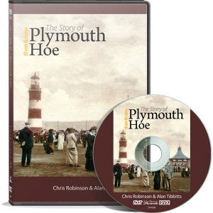 Then & Now: The Story of Plymouth Hoe